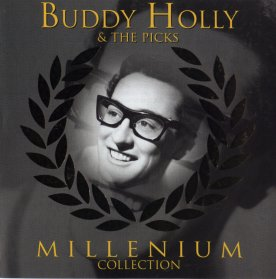 4a8277245a7 Buddy Holly and The Picks - Millenium Collection